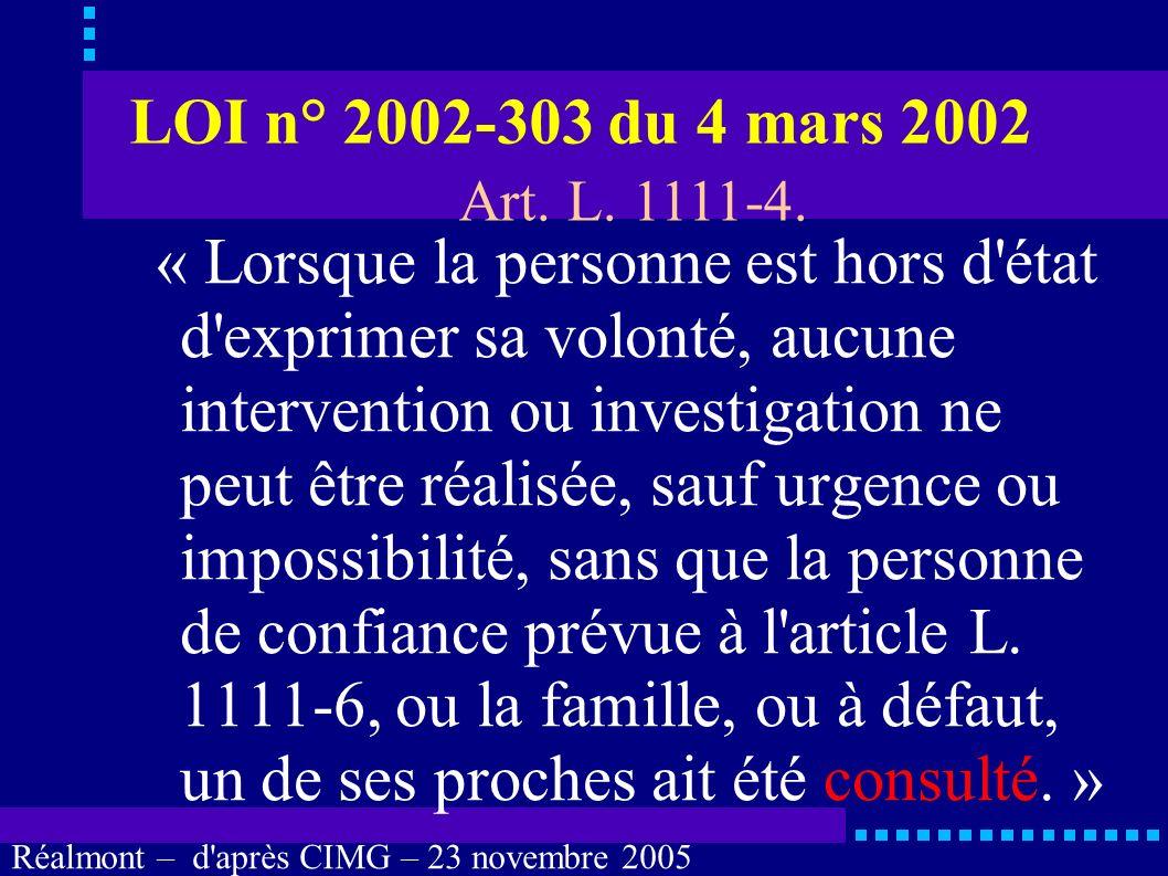 LOI n° 2002-303 du 4 mars 2002 Art. L. 1111-4.