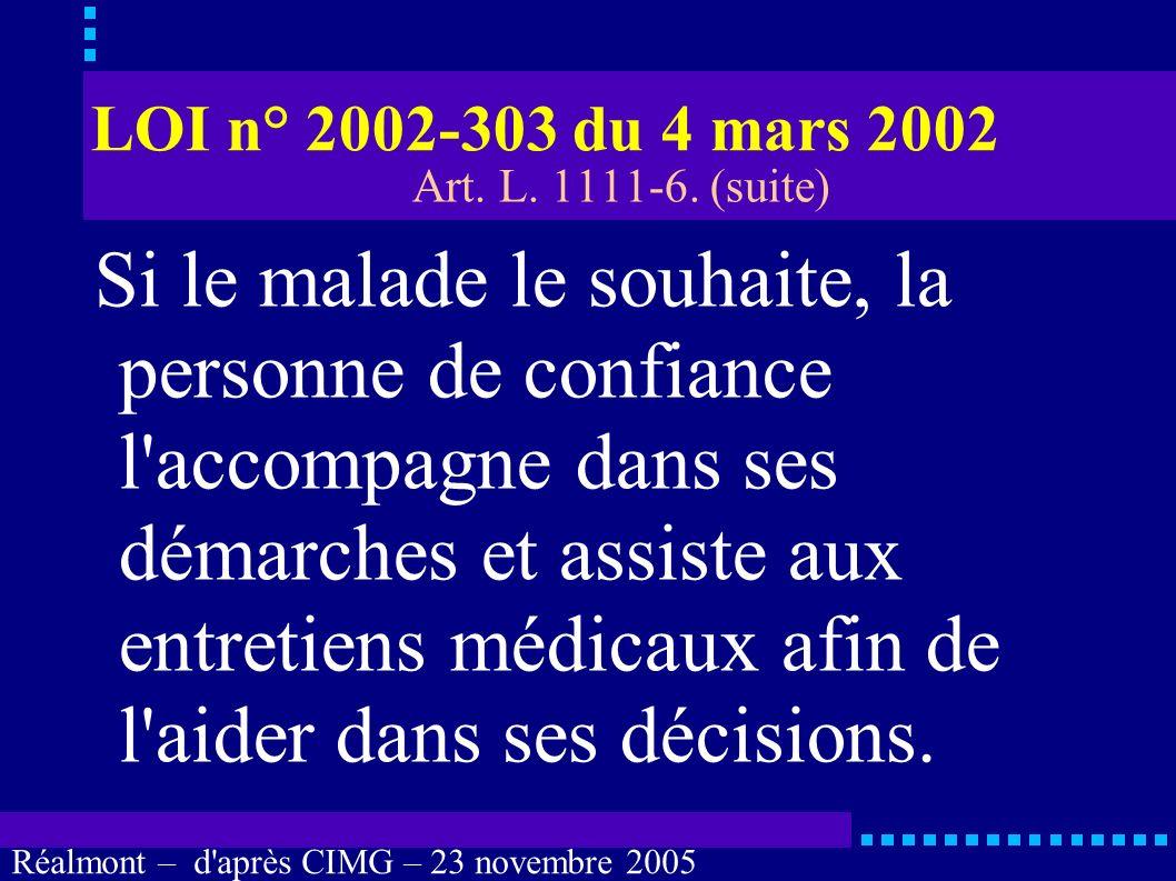 LOI n° 2002-303 du 4 mars 2002 Art. L. 1111-6. (suite)