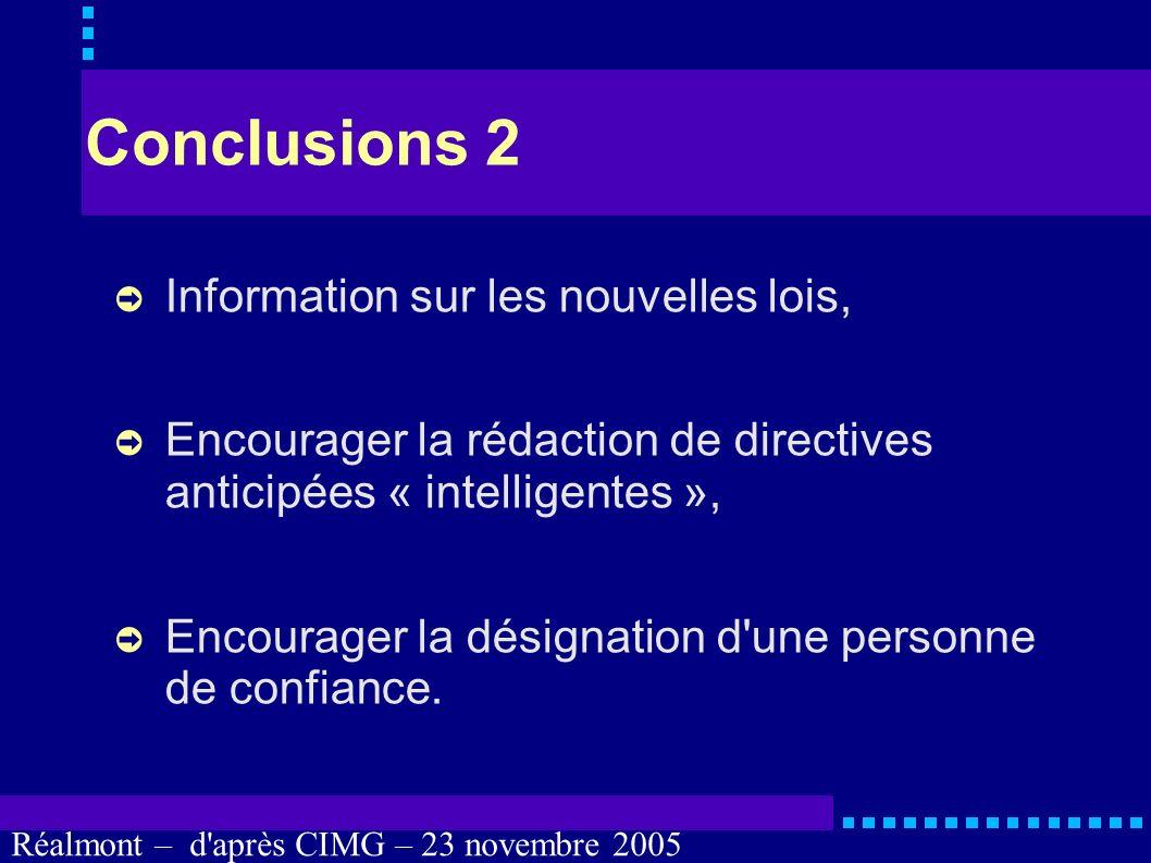Conclusions 2 Information sur les nouvelles lois,