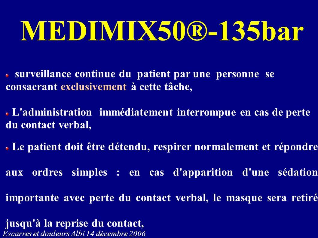 MEDIMIX50®-135bar surveillance continue du patient par une personne se consacrant exclusivement à cette tâche,