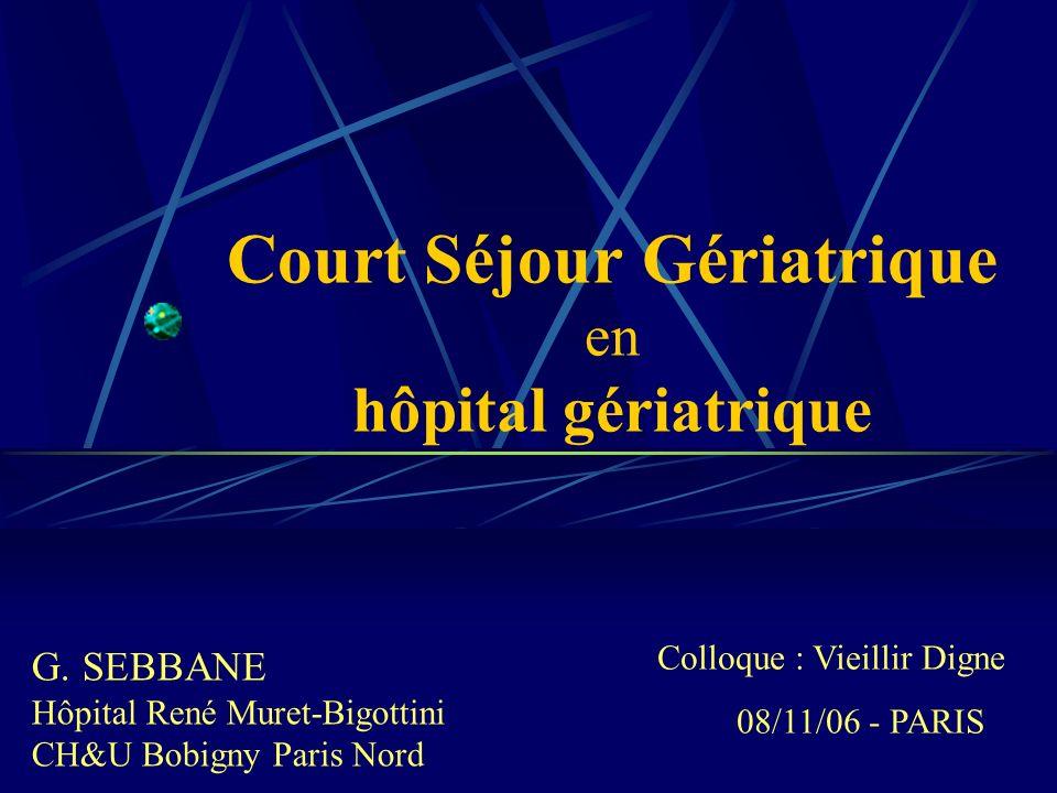 Court Séjour Gériatrique en hôpital gériatrique