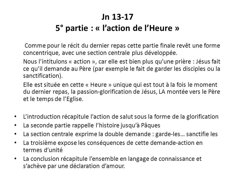 Jn 13-17 5° partie : « l'action de l'Heure »