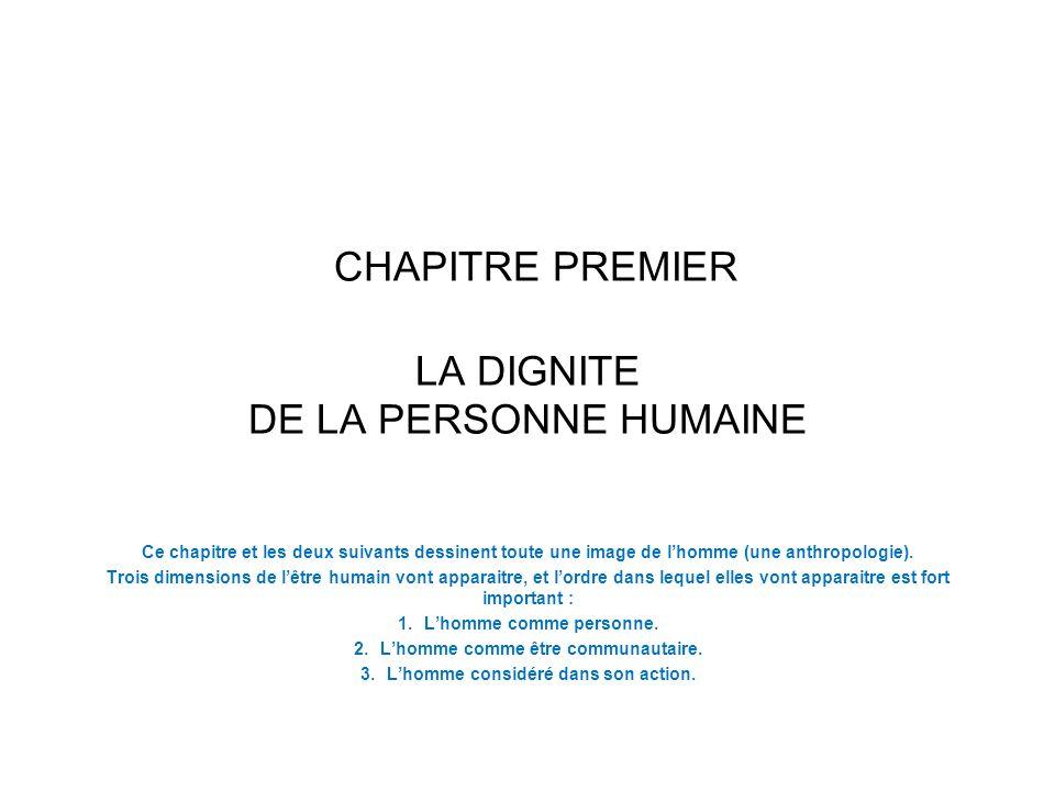 CHAPITRE PREMIER LA DIGNITE DE LA PERSONNE HUMAINE