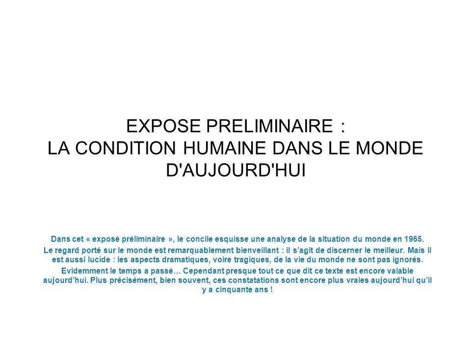 EXPOSE PRELIMINAIRE : LA CONDITION HUMAINE DANS LE MONDE D AUJOURD HUI