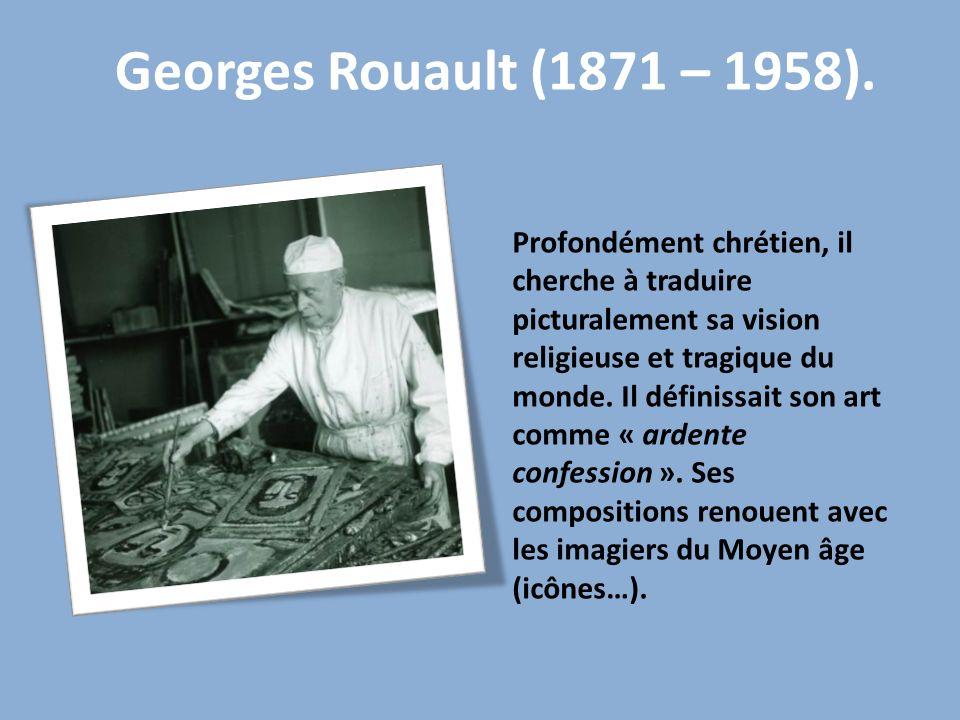 Georges Rouault (1871 – 1958).