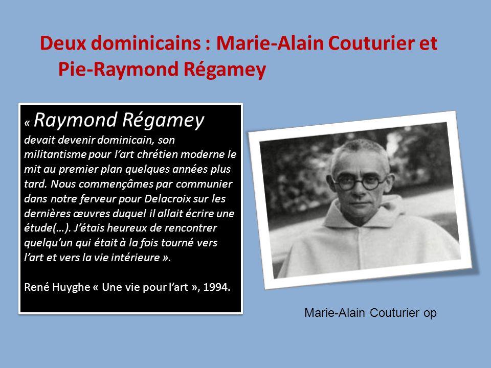 Deux dominicains : Marie-Alain Couturier et Pie-Raymond Régamey