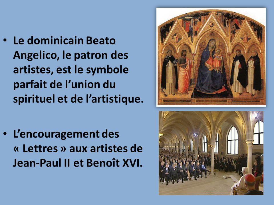 Le dominicain Beato Angelico, le patron des artistes, est le symbole parfait de l'union du spirituel et de l'artistique.