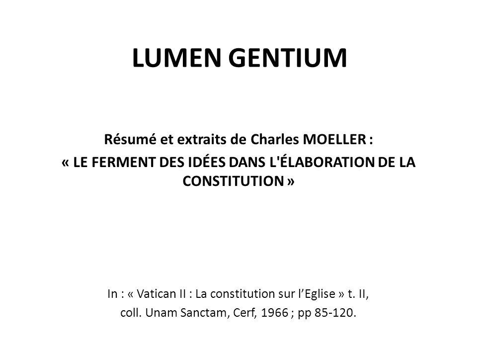 LUMEN GENTIUM Résumé et extraits de Charles MOELLER :