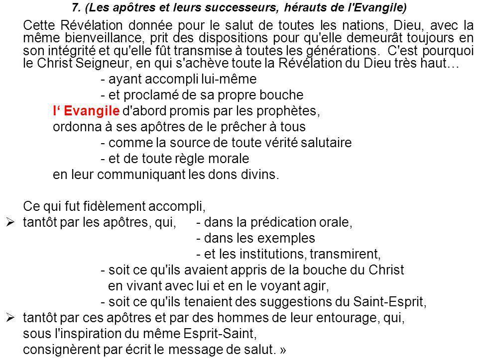 7. (Les apôtres et leurs successeurs, hérauts de l Evangile)