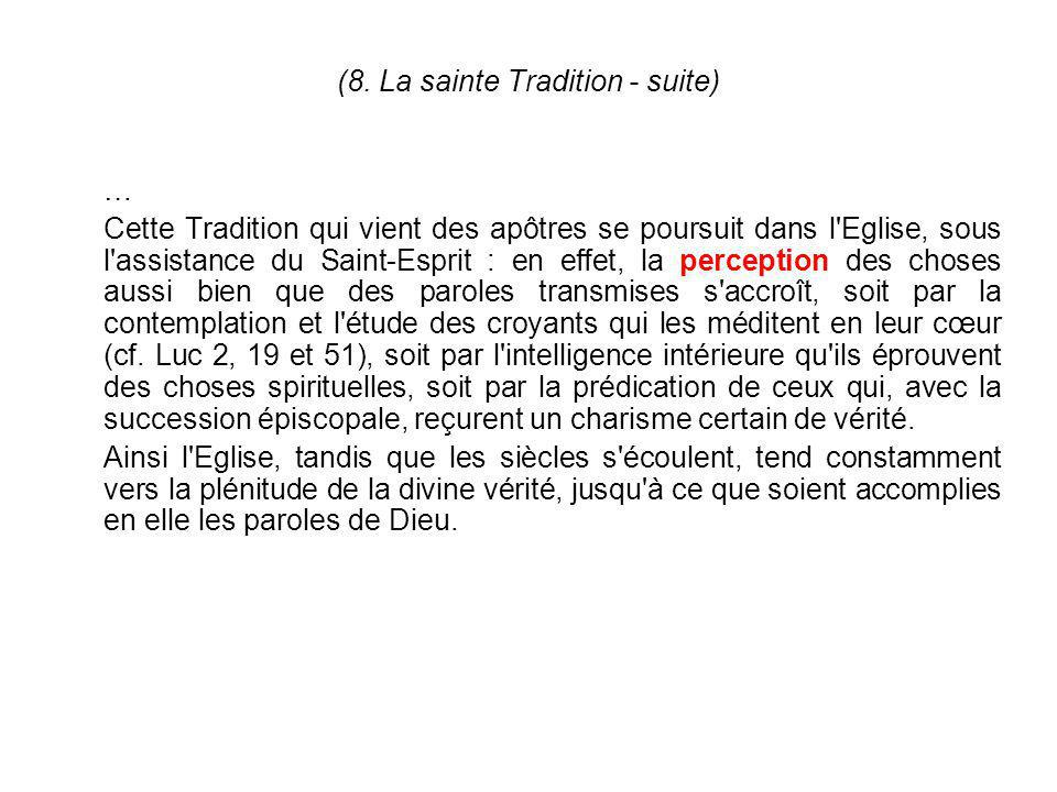 (8. La sainte Tradition - suite)