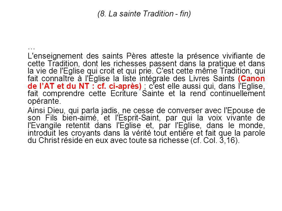 (8. La sainte Tradition - fin)