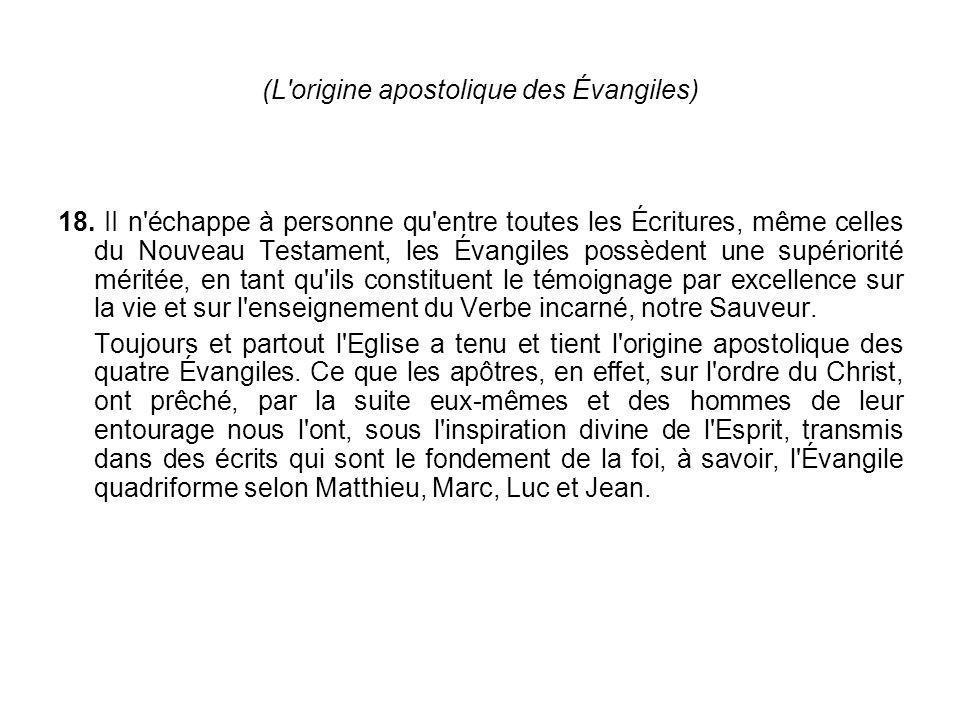 (L origine apostolique des Évangiles)