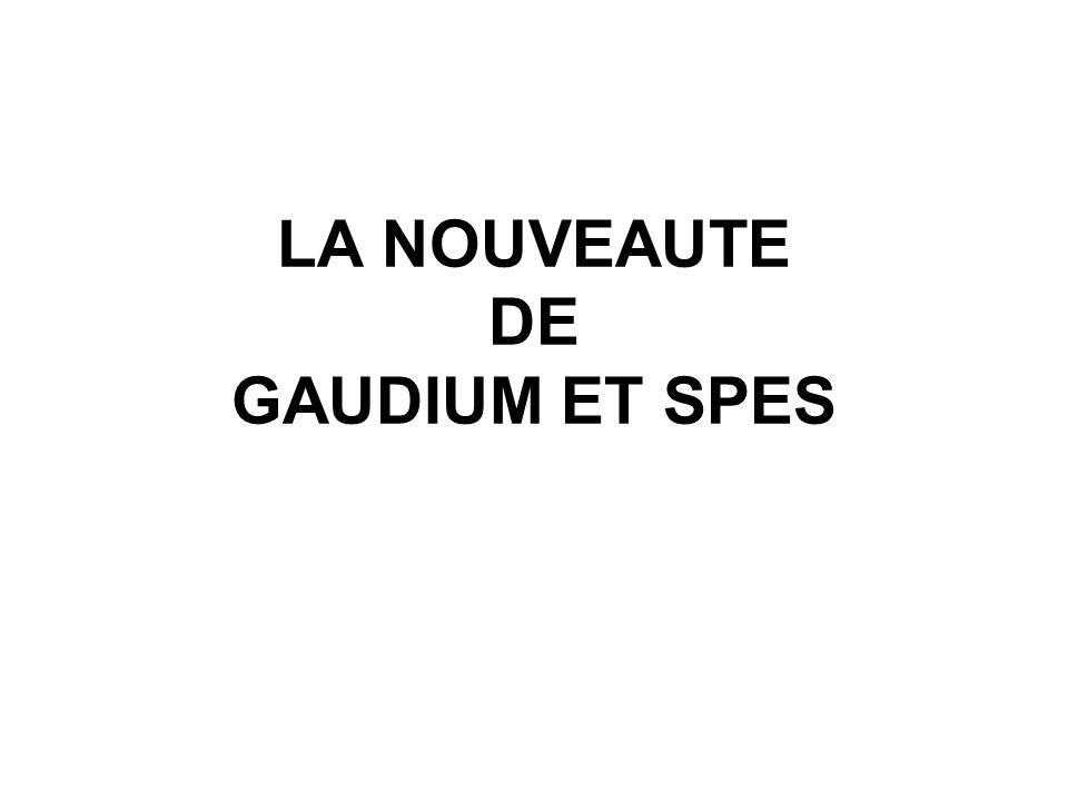 LA NOUVEAUTE DE GAUDIUM ET SPES