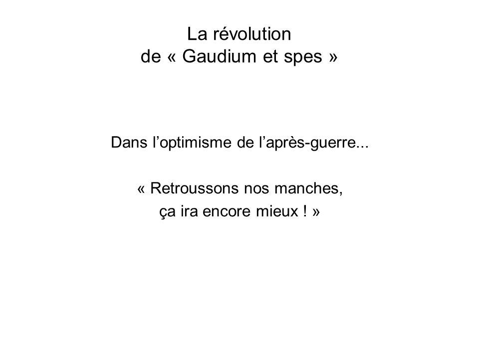 La révolution de « Gaudium et spes »