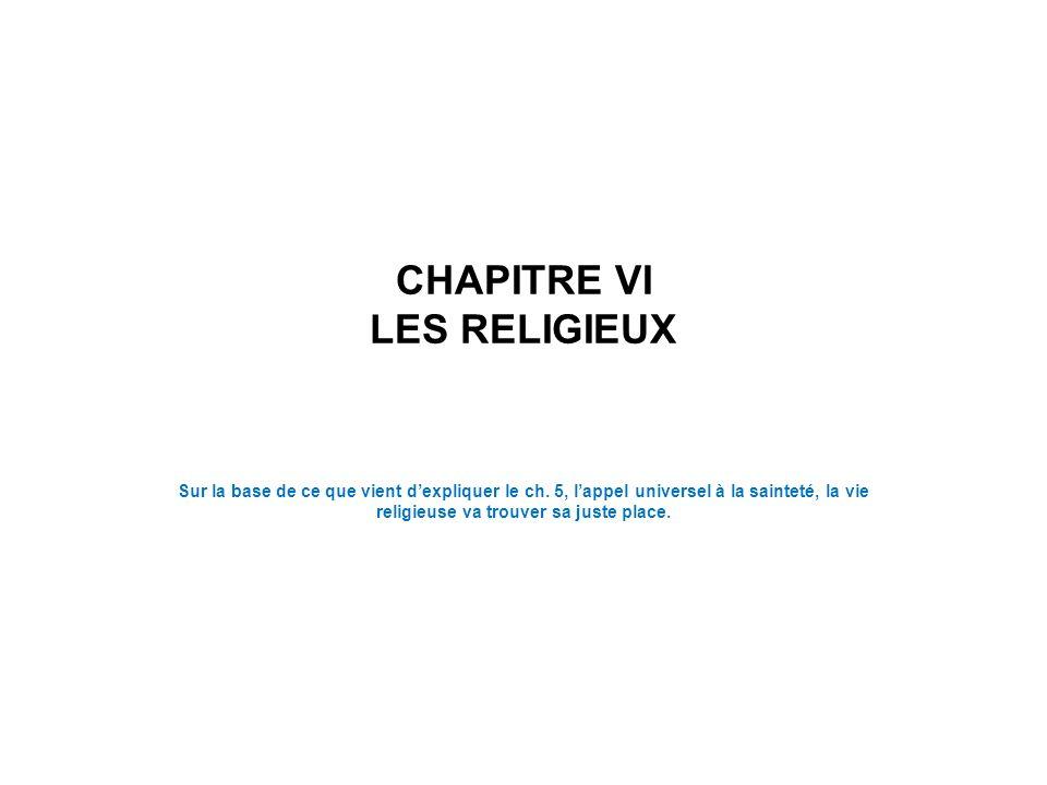 CHAPITRE VI LES RELIGIEUX