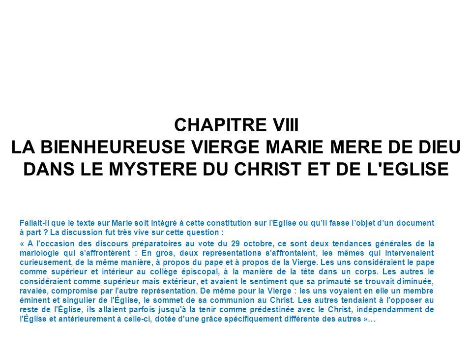 CHAPITRE VIII LA BIENHEUREUSE VIERGE MARIE MERE DE DIEU DANS LE MYSTERE DU CHRIST ET DE L EGLISE