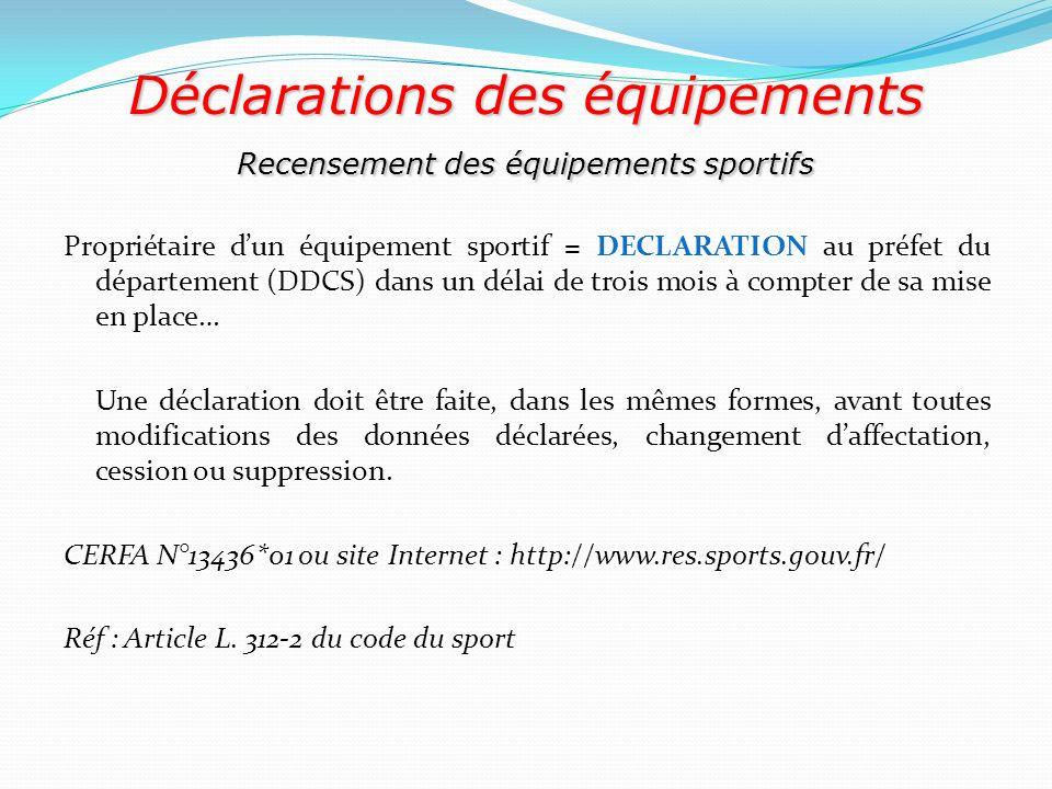 Déclarations des équipements Recensement des équipements sportifs