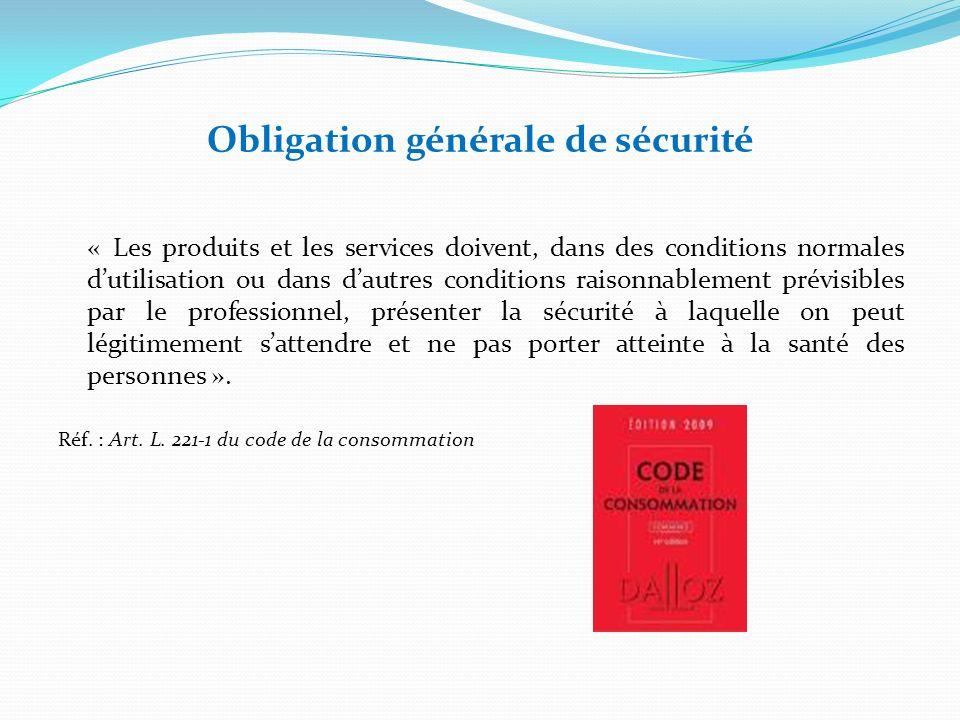 Obligation générale de sécurité