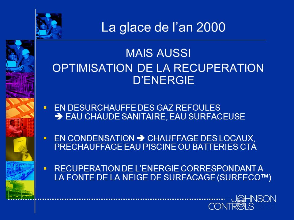 OPTIMISATION DE LA RECUPERATION D'ENERGIE