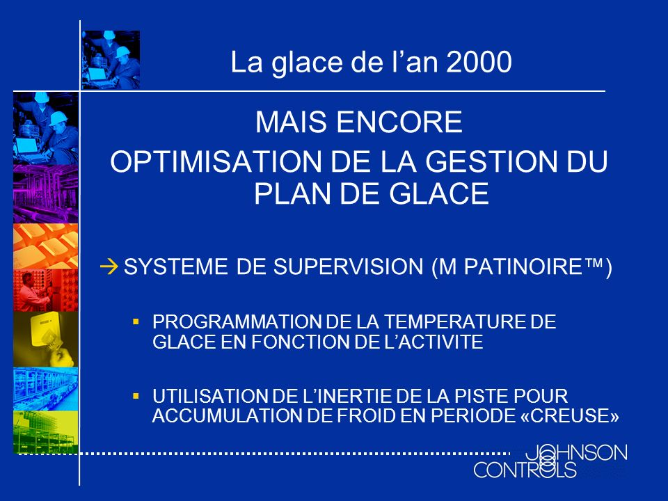 OPTIMISATION DE LA GESTION DU PLAN DE GLACE