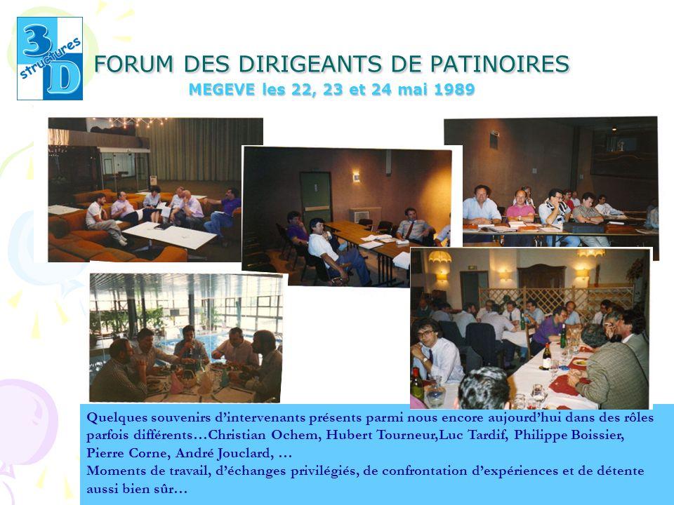 FORUM DES DIRIGEANTS DE PATINOIRES MEGEVE les 22, 23 et 24 mai 1989