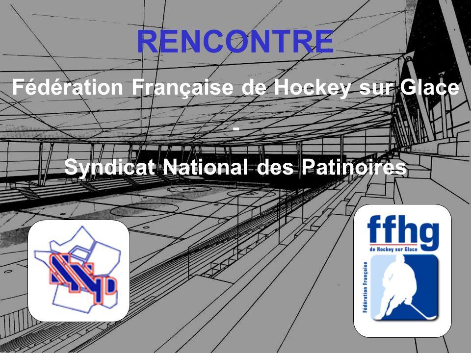RENCONTRE Fédération Française de Hockey sur Glace -