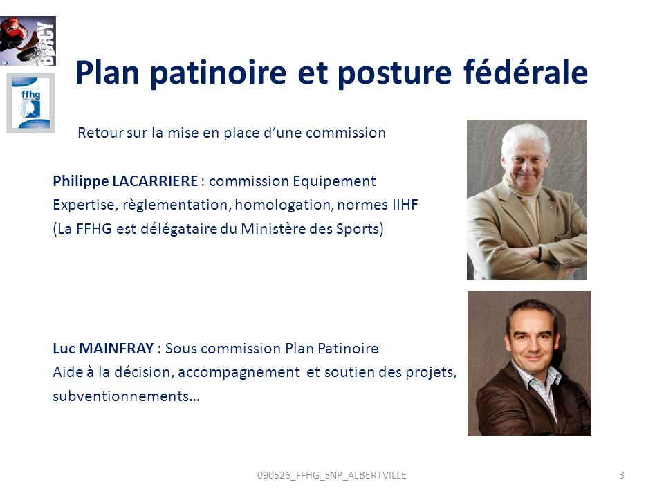 Plan patinoire et posture fédérale