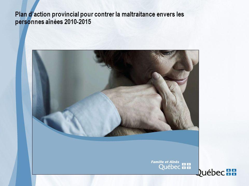 Plan d'action provincial pour contrer la maltraitance envers les personnes aînées 2010-2015