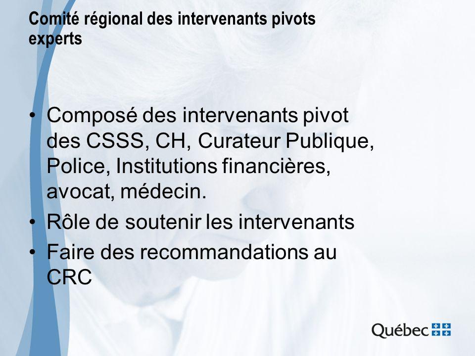 Comité régional des intervenants pivots experts