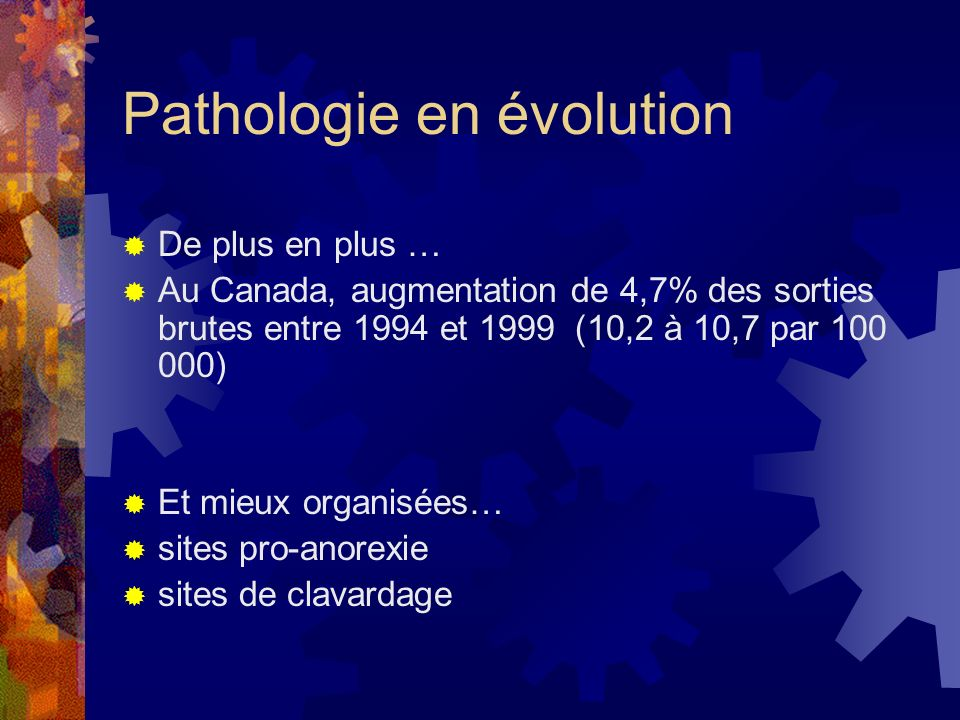 Pathologie en évolution