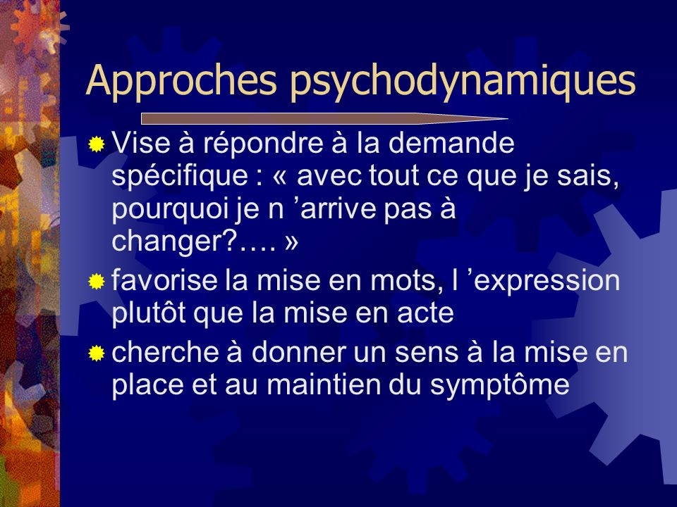 Approches psychodynamiques