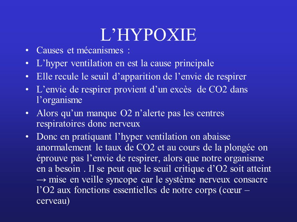 L'HYPOXIE Causes et mécanismes :