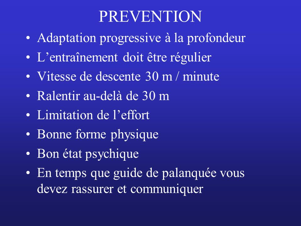 PREVENTION Adaptation progressive à la profondeur