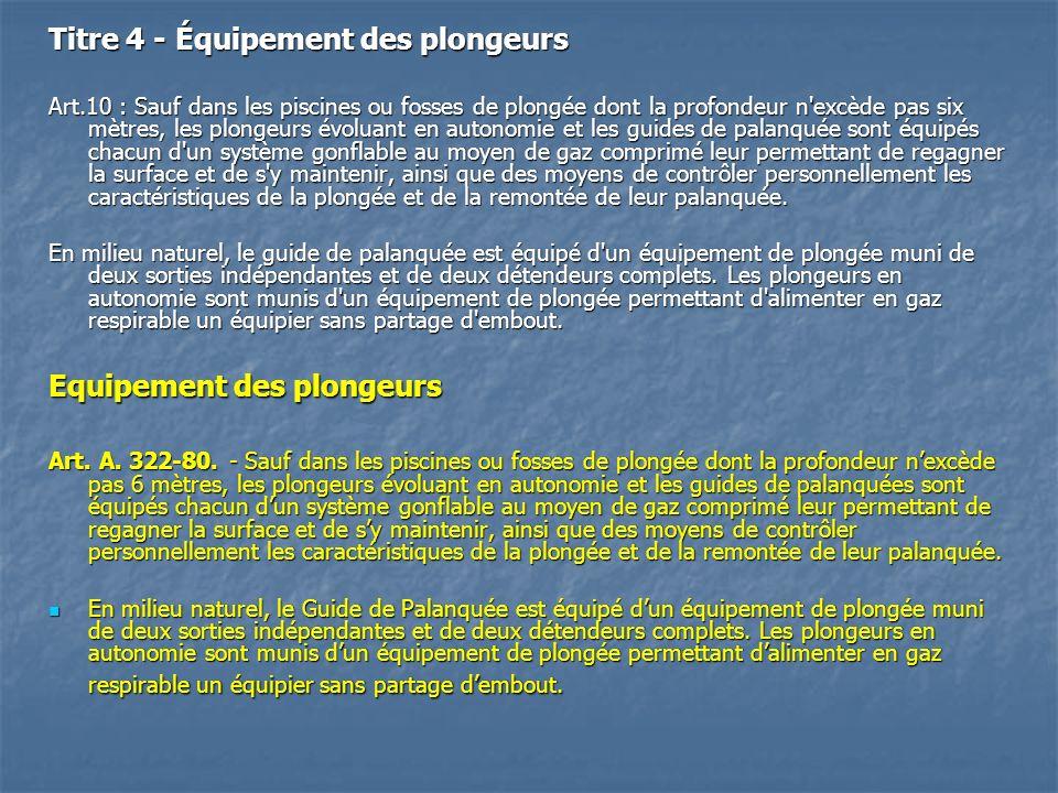 Titre 4 - Équipement des plongeurs