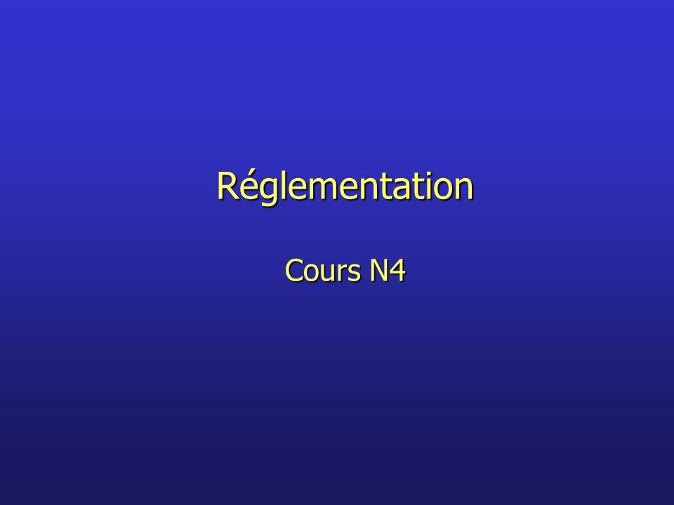Réglementation Cours N4