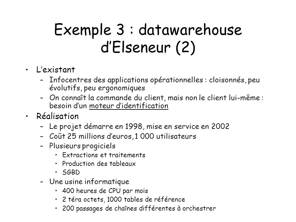 Exemple 3 : datawarehouse d'Elseneur (2)