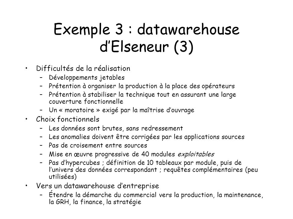 Exemple 3 : datawarehouse d'Elseneur (3)