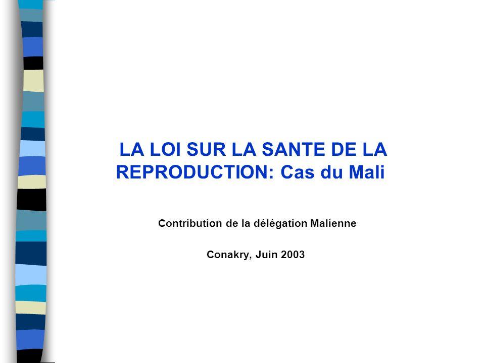 LA LOI SUR LA SANTE DE LA REPRODUCTION: Cas du Mali