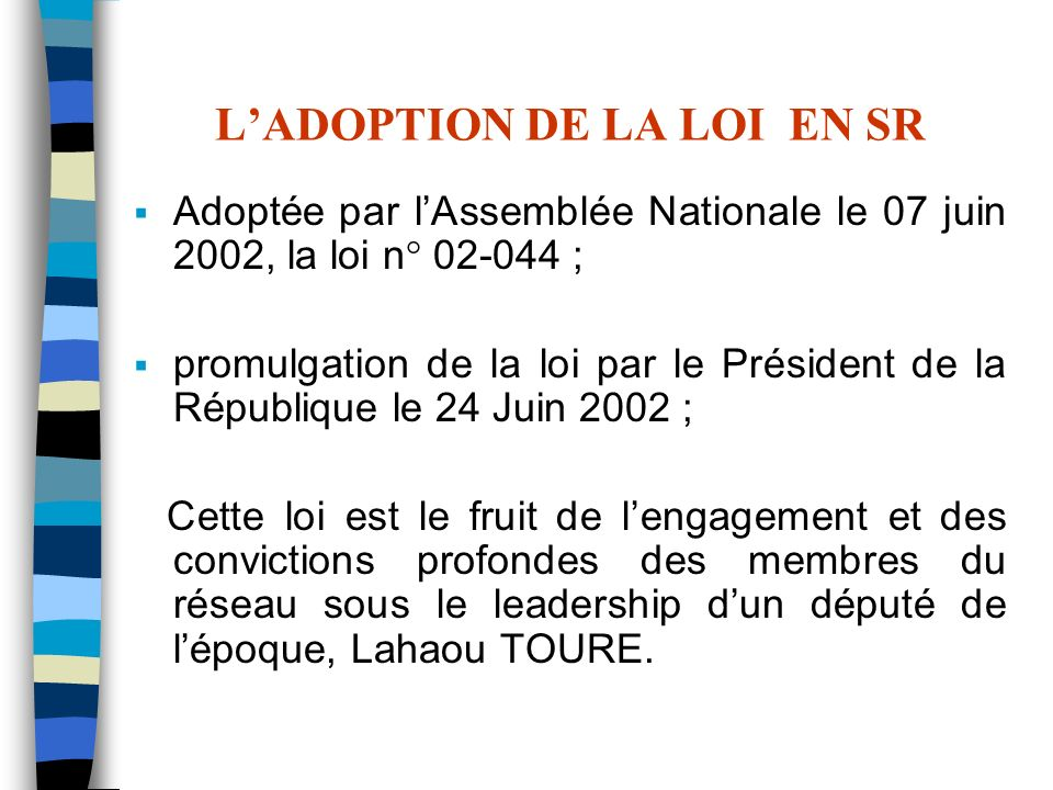 L'ADOPTION DE LA LOI EN SR