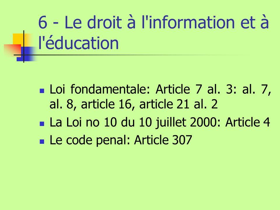 6 - Le droit à l information et à l éducation