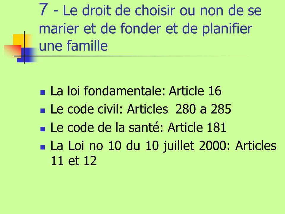 7 - Le droit de choisir ou non de se marier et de fonder et de planifier une famille