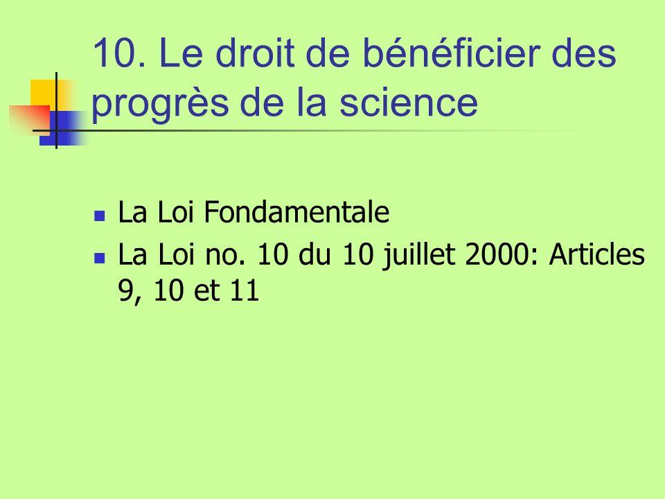 10. Le droit de bénéficier des progrès de la science