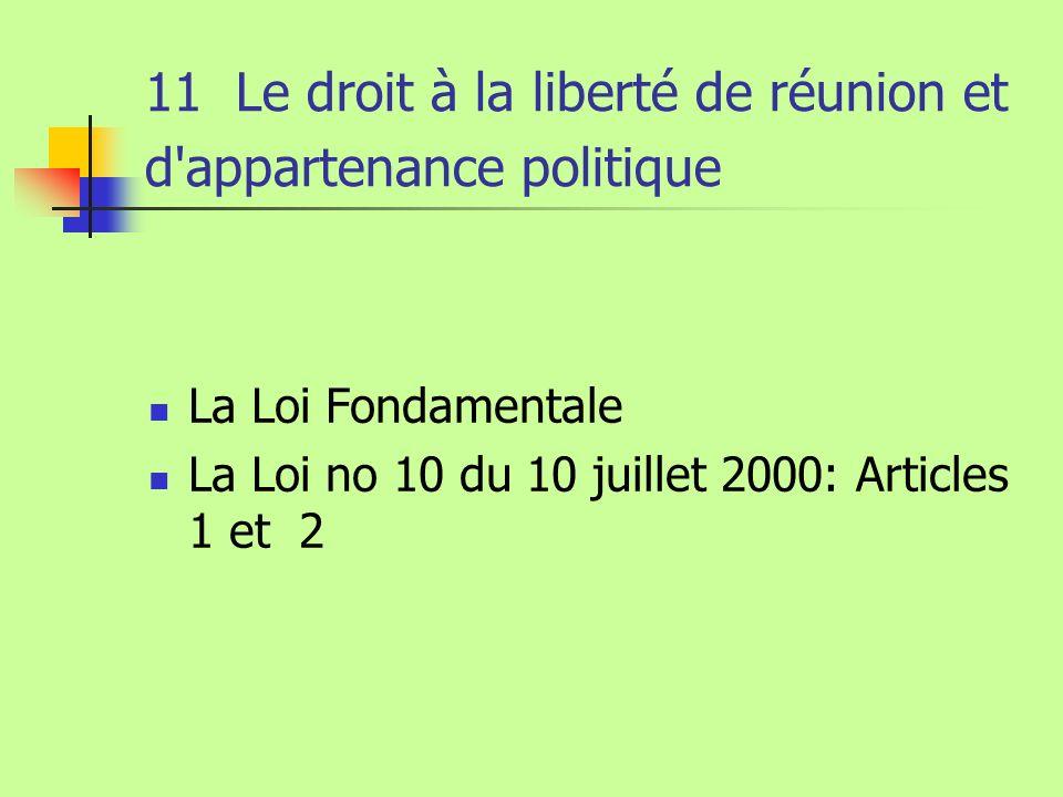 11 Le droit à la liberté de réunion et d appartenance politique