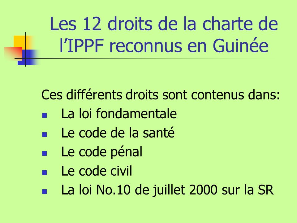 Les 12 droits de la charte de l'IPPF reconnus en Guinée
