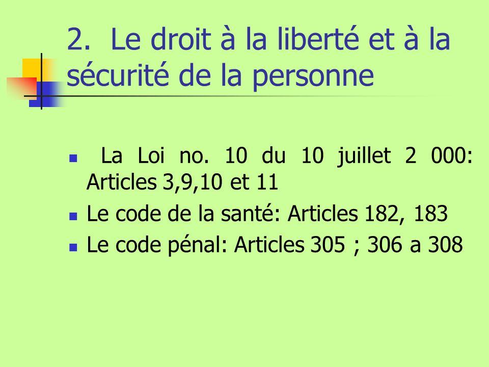 2. Le droit à la liberté et à la sécurité de la personne
