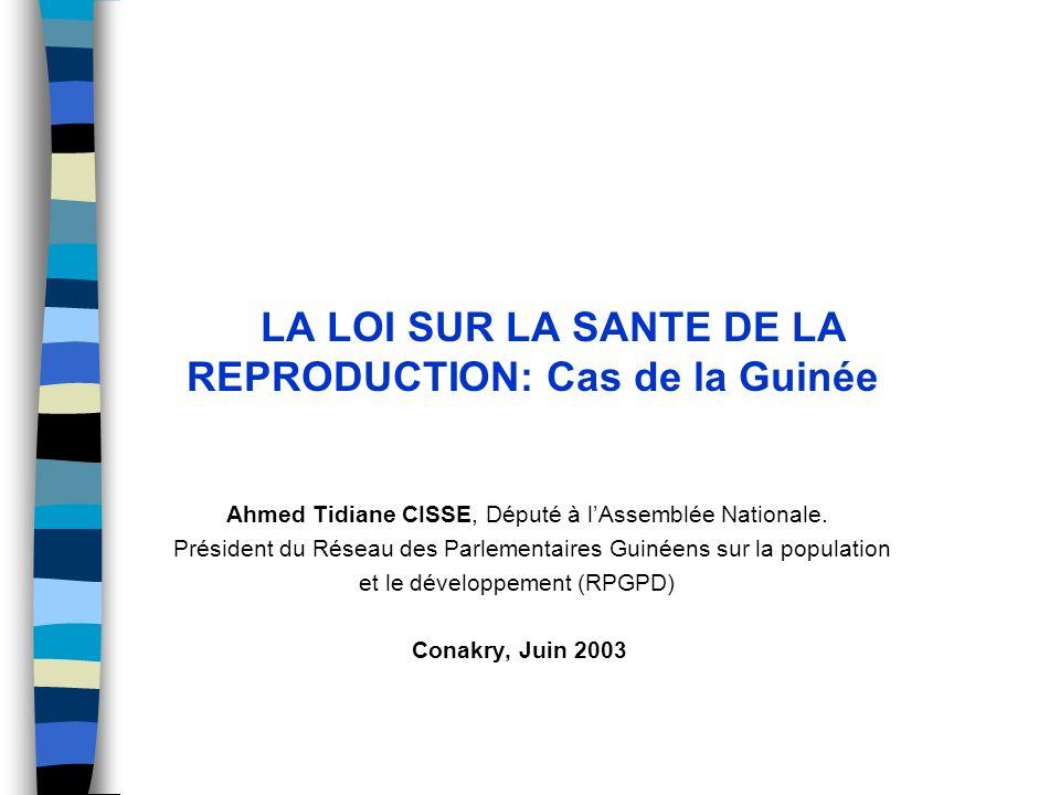LA LOI SUR LA SANTE DE LA REPRODUCTION: Cas de la Guinée