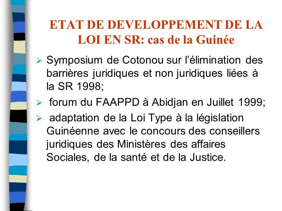 ETAT DE DEVELOPPEMENT DE LA LOI EN SR: cas de la Guinée