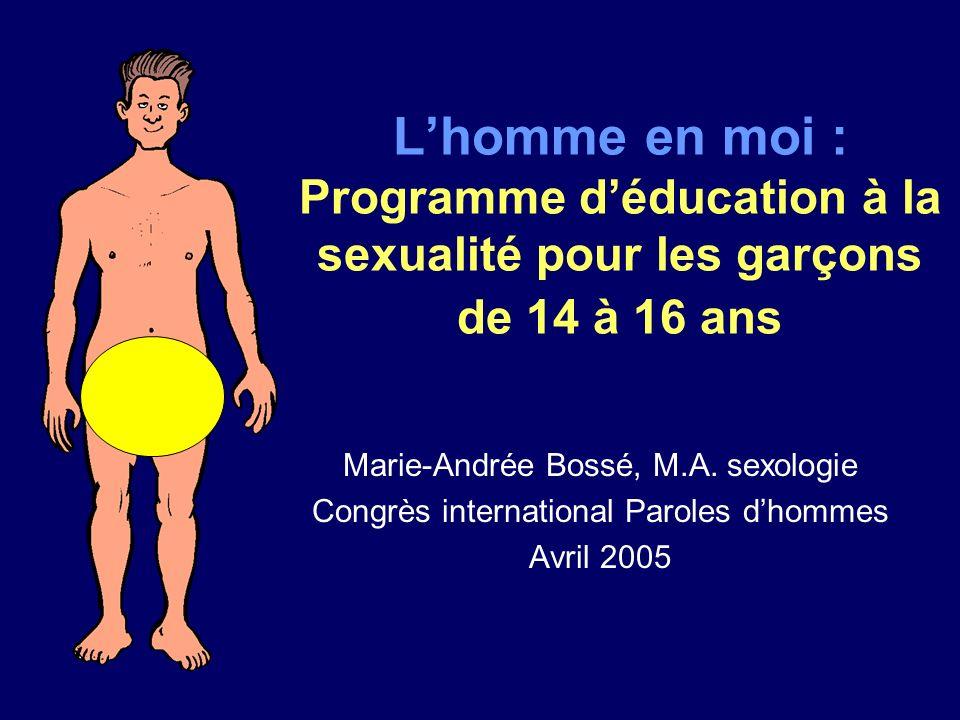 L'homme en moi : Programme d'éducation à la sexualité pour les garçons de 14 à 16 ans