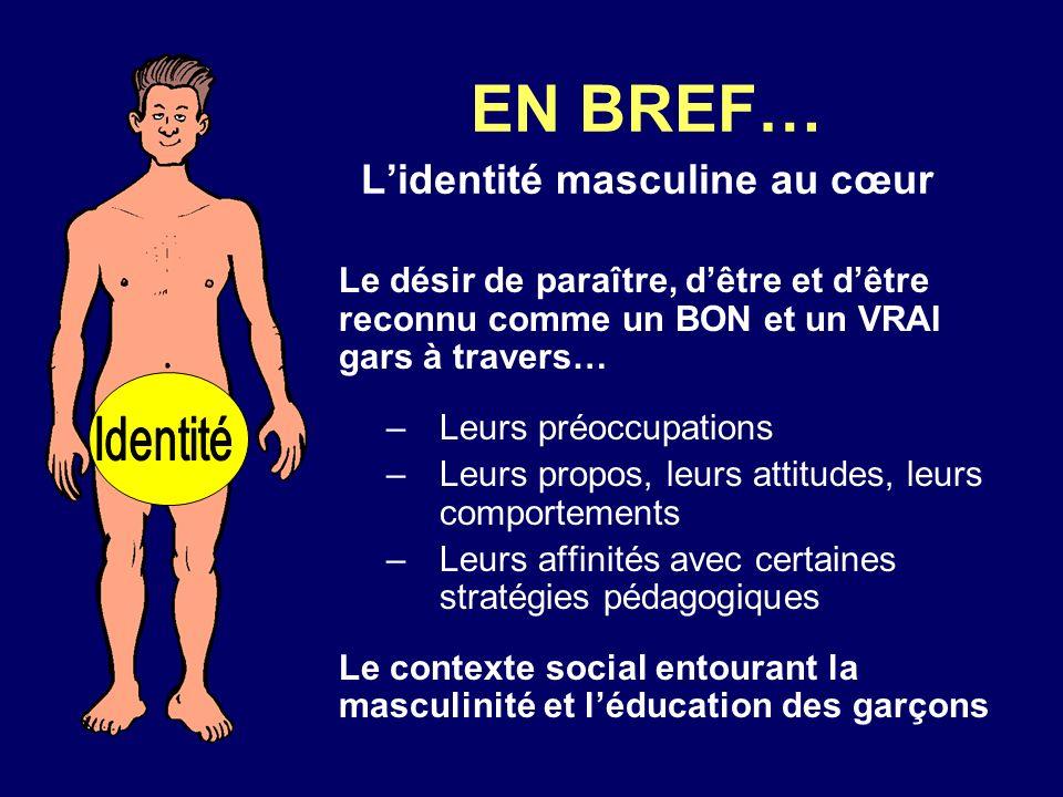 EN BREF… L'identité masculine au cœur