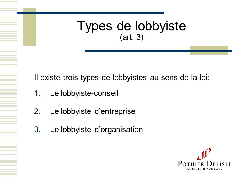 Types de lobbyiste (art. 3)